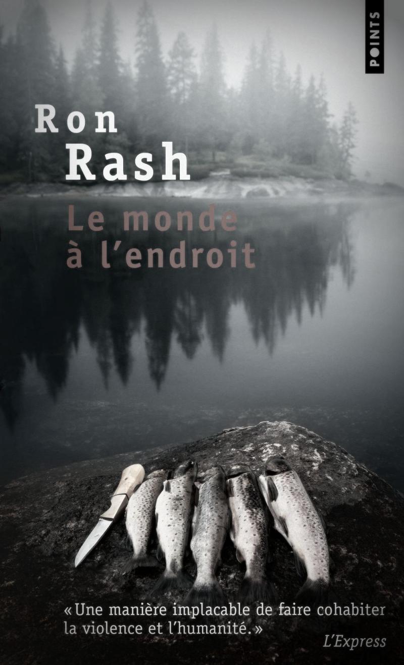Ron_rash_le_monde_c3a0_lendroit