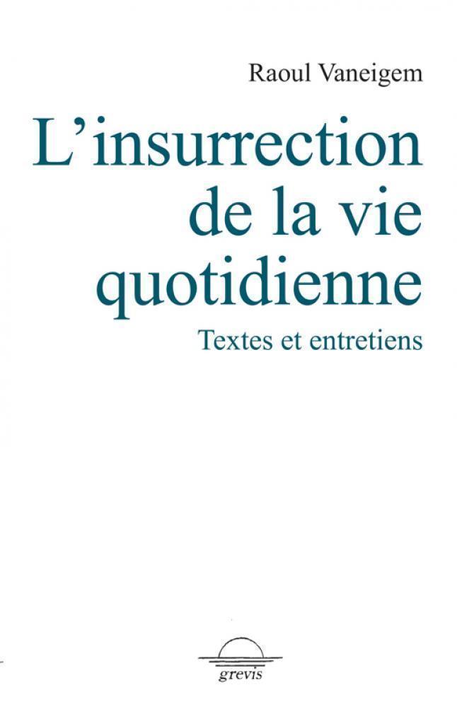 L-insurrection-de-la-vie-quotidienne2